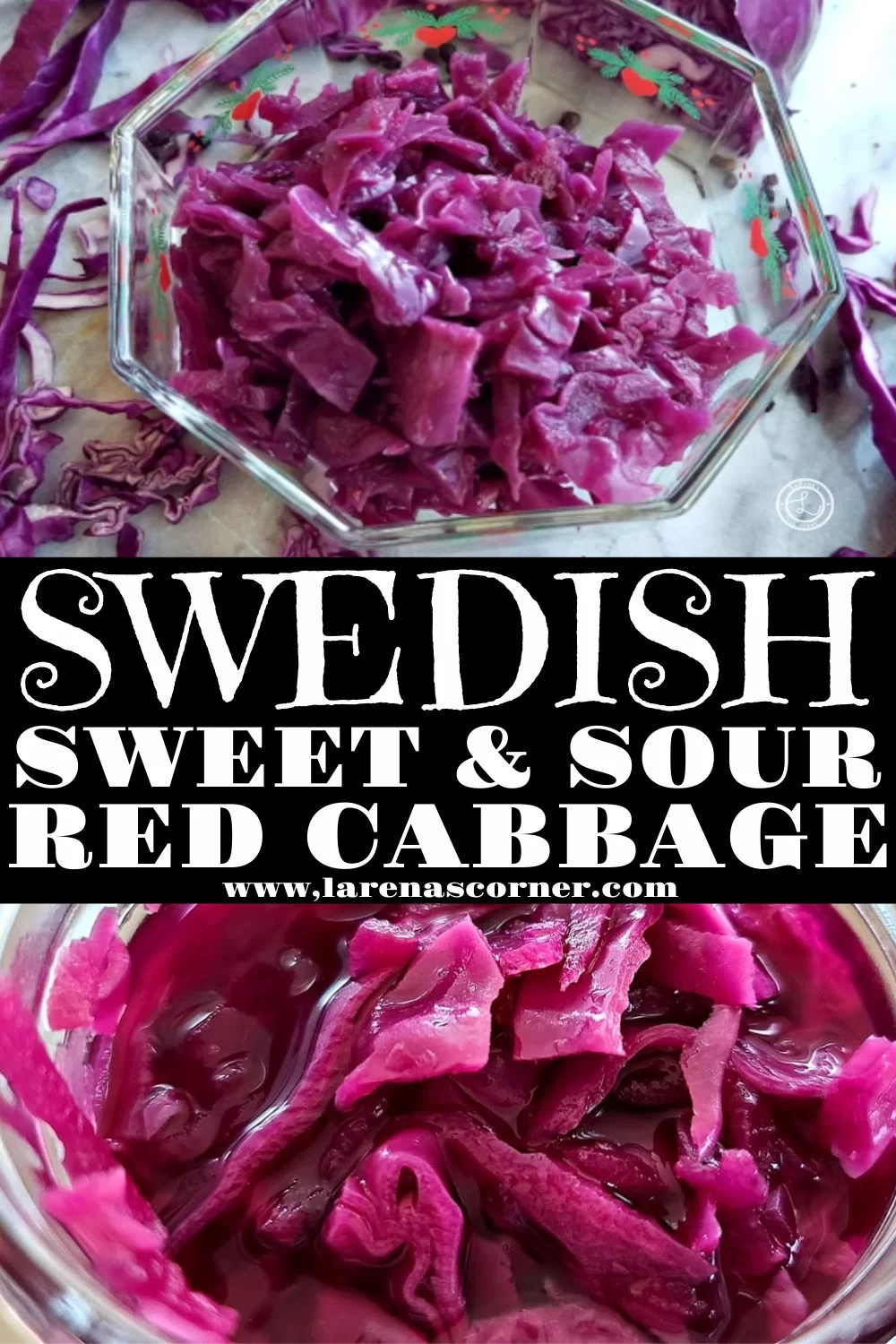 Swedish Sweet & Sour Red Cabbage