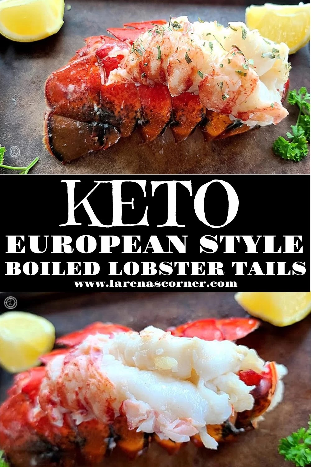 Two pictures of cooked Keto Lobster Tails