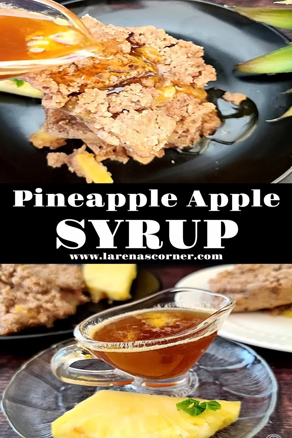 Two pictures of Pineapple Apple Syrup