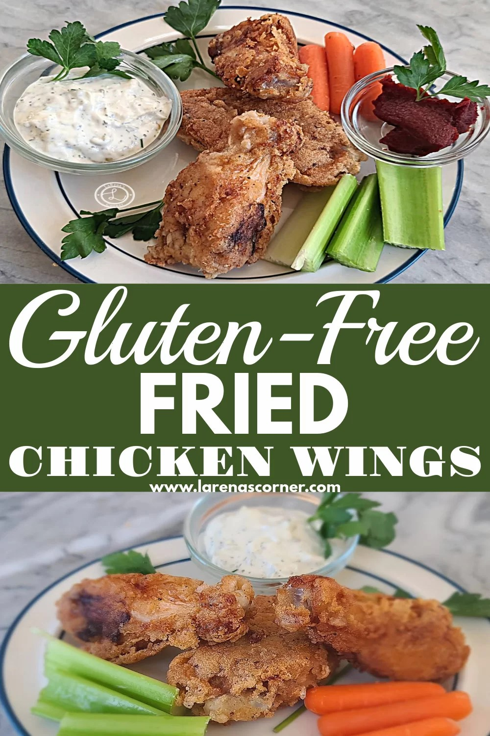Gluten-Free Fried Chicken Wings. 2 pictures of plates of chicken wings with carrots, celery, with ranch ,and BBQ dip.