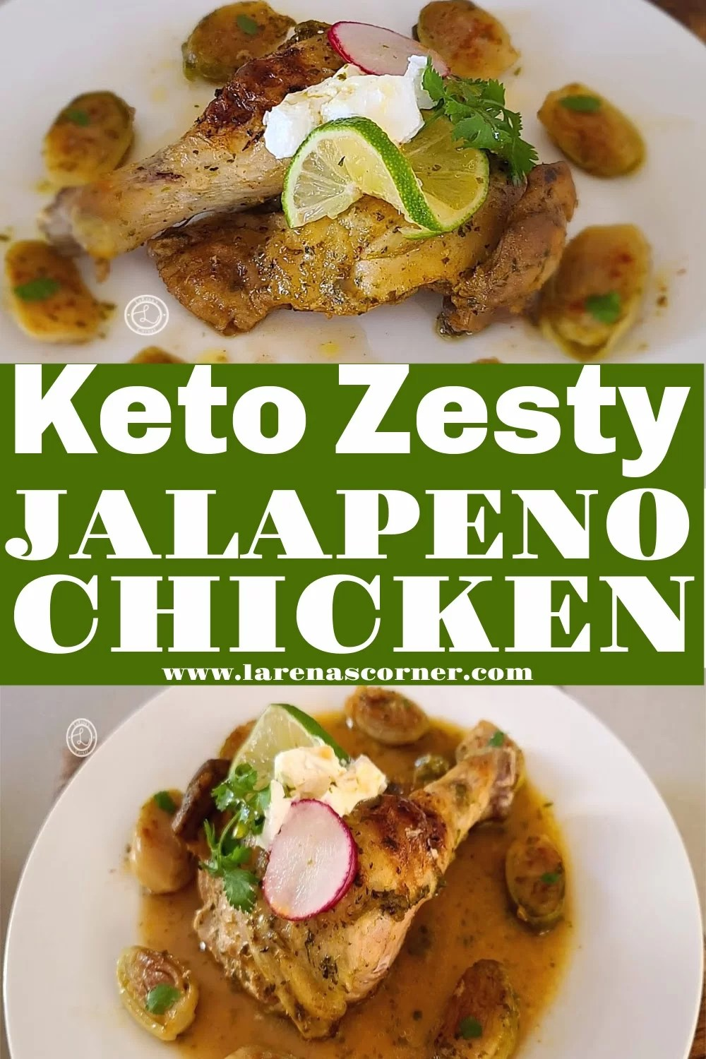 Keto Zesty Jalapeno Chicken. One picture of a quarter chicken on a plate surrounded by Brussel Sprouts. One picture of the Whole cooked chicken in the pan with Brussel Sprouts