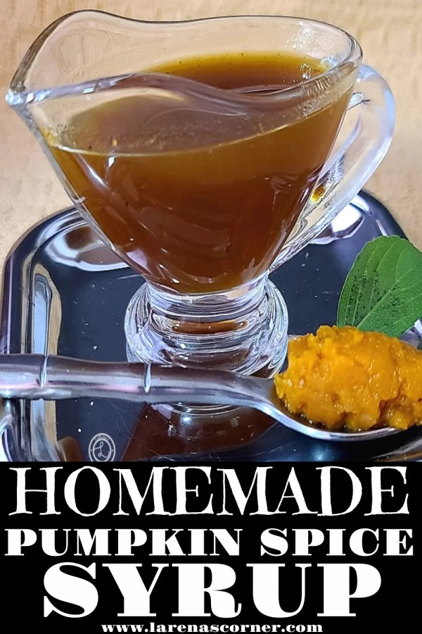 Homemade Pumpkin Spice Syrup in a serving container.