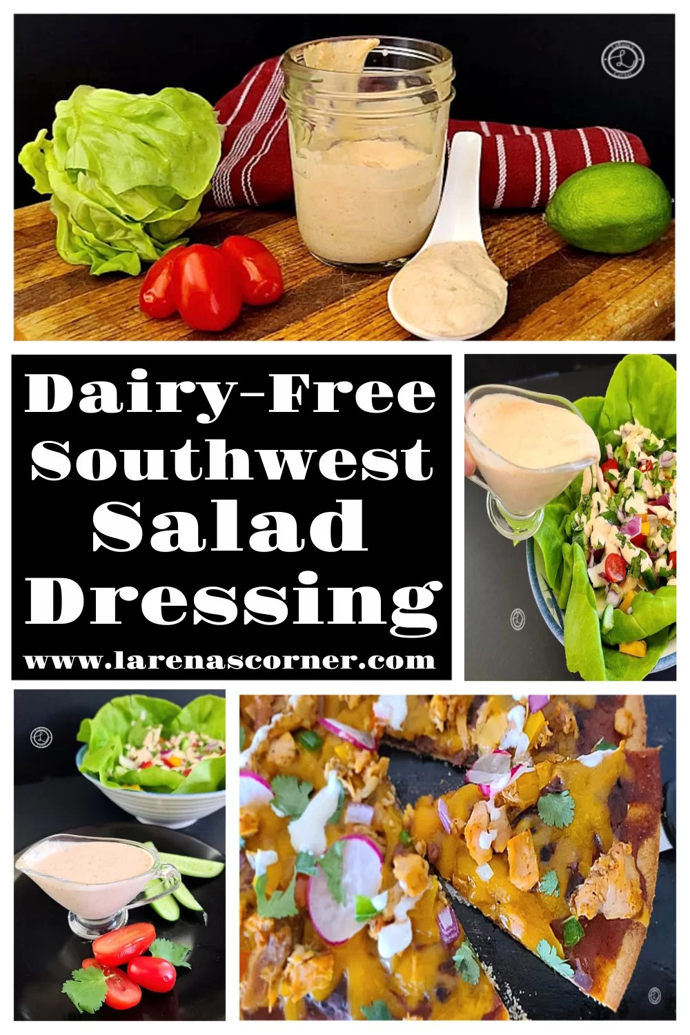 Creamy Southwest Salad Dressing in a collage with 4 pictures.