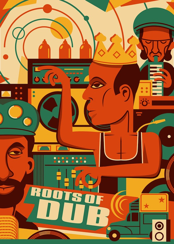 Roots of Dub: King Tubby, Lee Scratch Perry, Augustus Pablo. Poster by Alon Braier