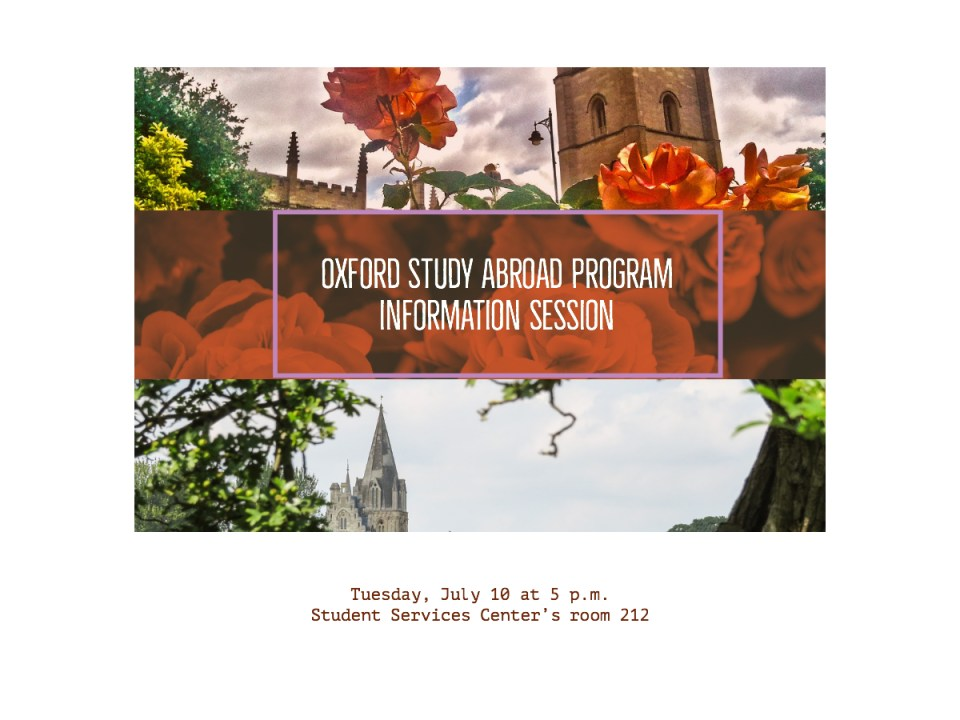 An Oxford study abroad program information session is scheduled to occur on Tuesday, July 10 at 5 p.m. in SSC 212. (Ashley Hern)