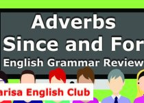 Adverbs Since and For Grammar Review Audio