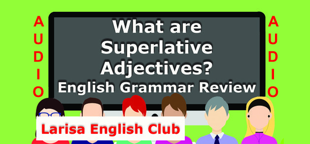 What are Superlative Adjectives Audio