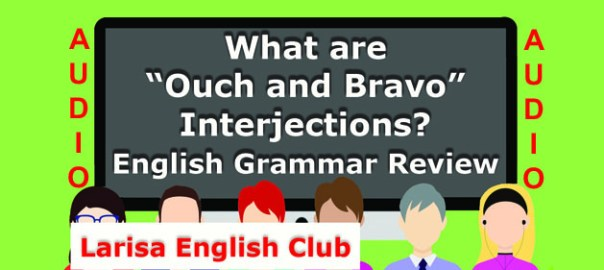 """What are """"Ouch and Bravo"""" Interjections Audio"""