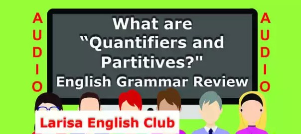 What are Quantifiers and Partitives Audio