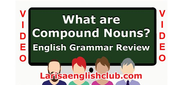 LEC What are Compound Nouns Video