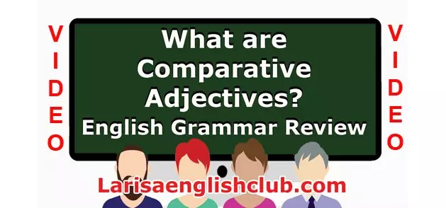 LEC What are Comparative Adjectives