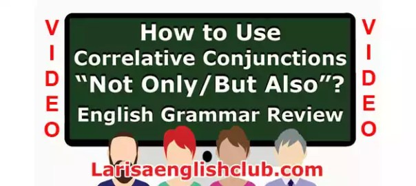 LEC How to Use Correlative Conjunctions Not Only_But Also
