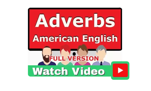 Adverbs American English Full Version