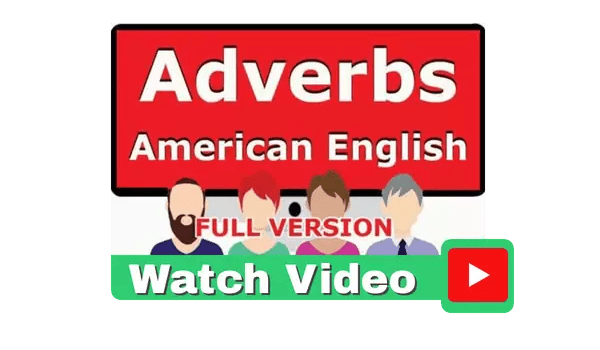 Adverbs American English Video