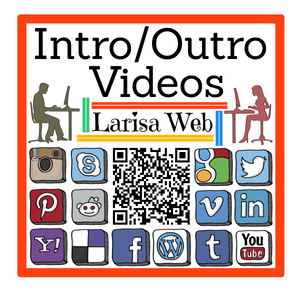Best Intro and Outro Videos by Larisa Web
