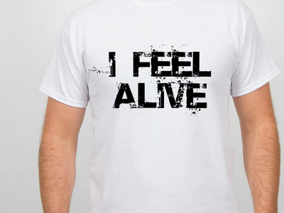 I Feel Alive tee