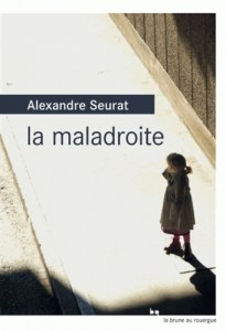 Revue : La Maladroite - Alexandre Seurat