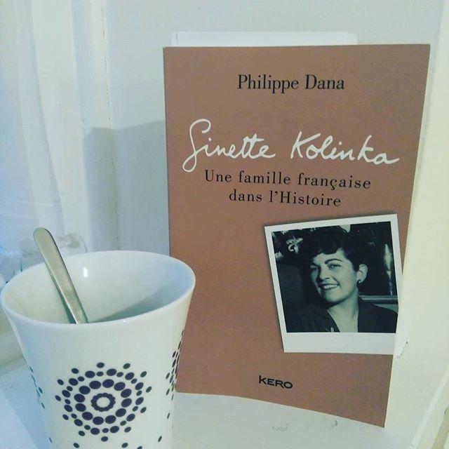 Ginette Kolinka - Une famille française dans l'Histoire par Philippe Dana