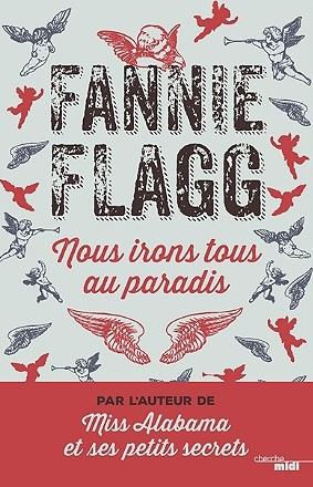 Nous irons tous au paradis - Fannie Flagg