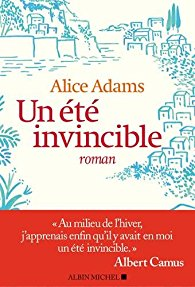 Un été invincible - Alice Adams