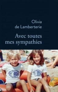 Avec toutes mes sympathies - Olivia de Lamberterie