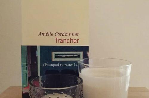 trancher d'amélie cordonnier