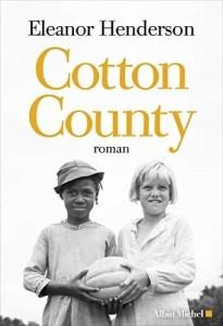 Cotton County de Eleanor Henderson