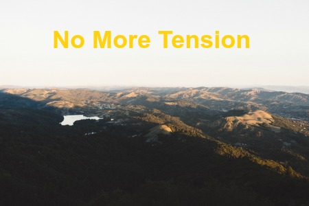 No More Tension