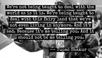 Second Quote Of The Day Tupac Shakur Larry Ferlazzos Websites Of