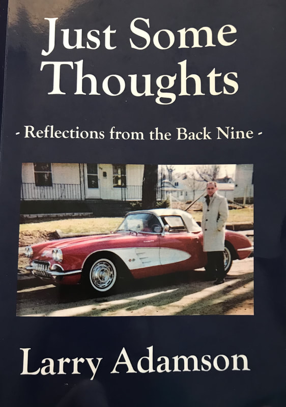 Just Some Thoughts by Larry Adamson