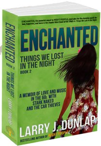 Enchanted, Book 2 of Things We Lost in the Night by Larry J. Dunlap