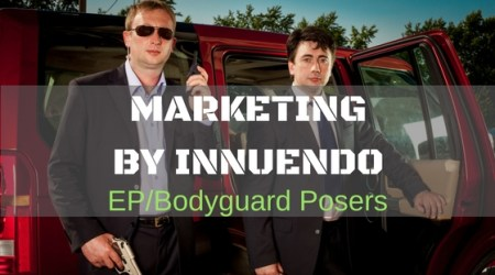 012 Business of Security Podcast – Marketing by Innuendo