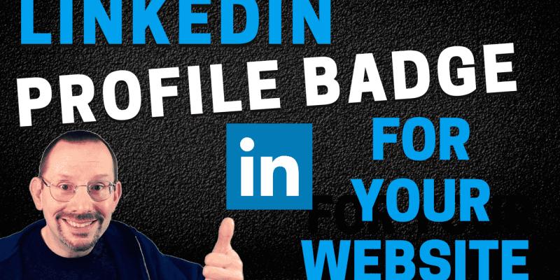 Add a LinkedIn Badge to Your WordPress website-min