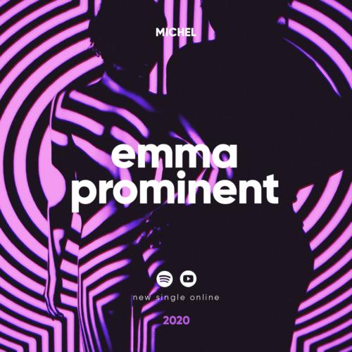 Michel – Emma Prominent