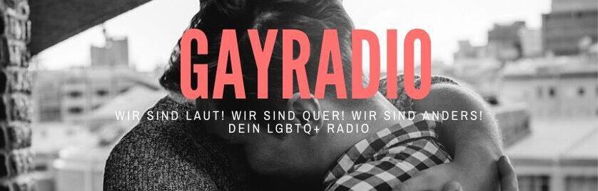 GayRadio Dein schwules Internetradio Das LGBTQ Radio