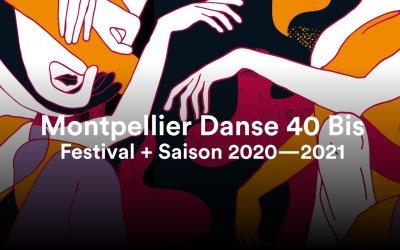 Montpellier Danse 40 Bis : le festival reporté cet automne