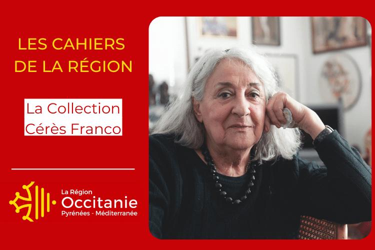 Cahier Région spécial |  La Collection Cérès Franco