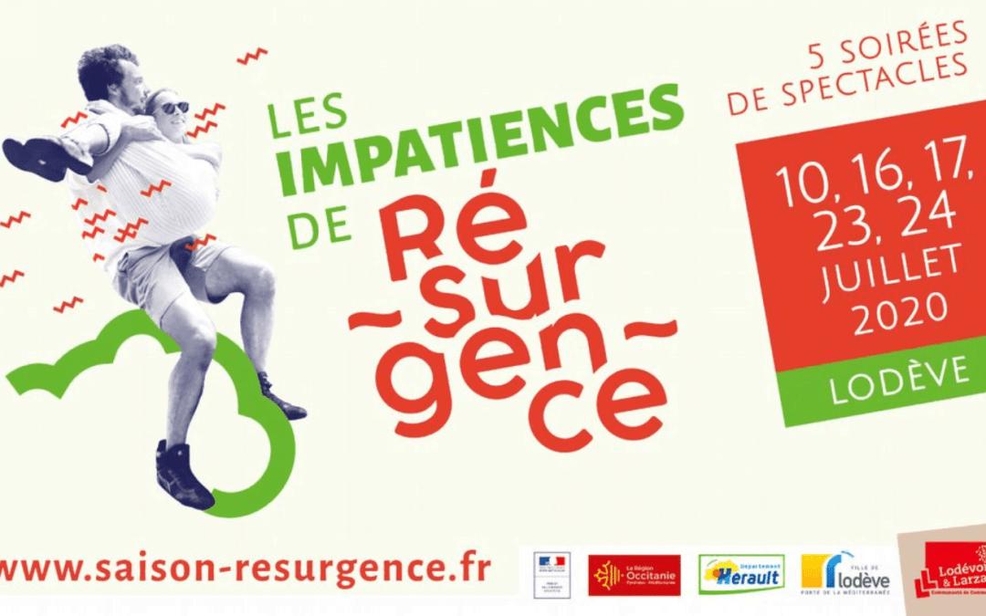 Les Impatiences de Résurgence : 5 spectacles à Lodève du 10 au 25 juillet