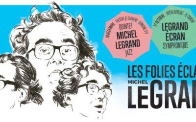 Folies d'O 2020 à Montpellier : premier concert consacré à Michel Legrand le 17 octobre