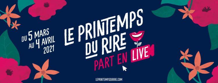 Toulouse : le Printemps du rire part en live du 5 mars au 4 avril !