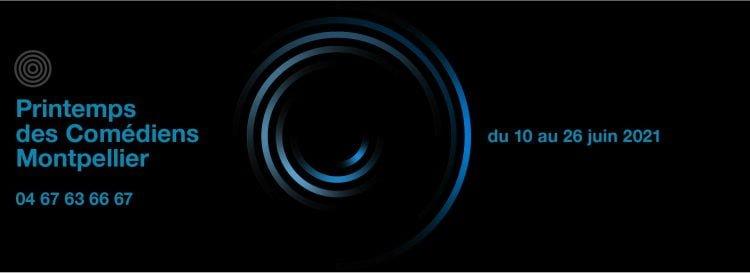 Montpellier : le Printemps des Comédiens aura lieu du 10 au 26 juin