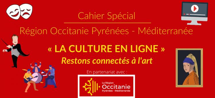 Cahier Région spécial   Culture en ligne : restons connectés à l'art !
