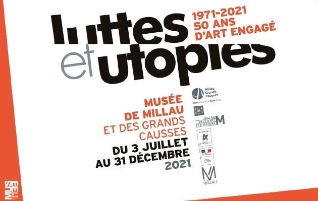 Millau : l'expo «Luttes et utopies» retrace 50 ans d'art engagé au musée de Millau