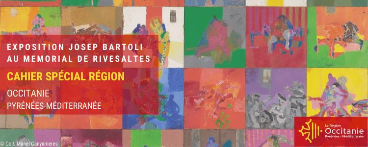 Cahier Spécial Région | Exposition Josep Bartoli au Mémorial du camp de Rivesaltes