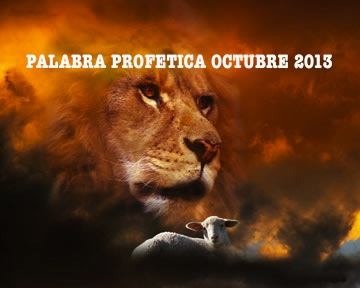 Palabra Profética Mes de Octubre de 2013