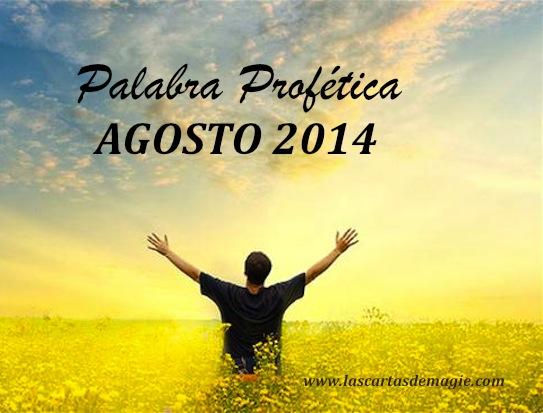 Palabra Profética Mes de Agosto 2014