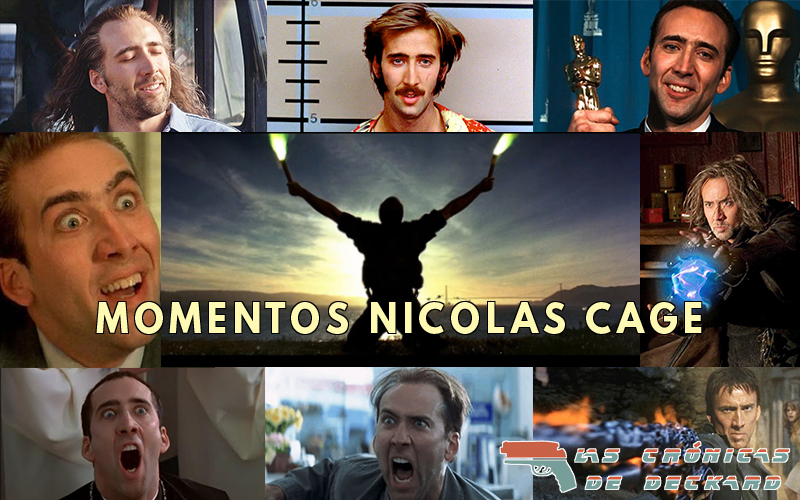 Momentos Nicolas Cage Las crónicas de Deckard