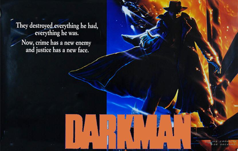 Poster Darkman Critica Las Crónicas de Deckard