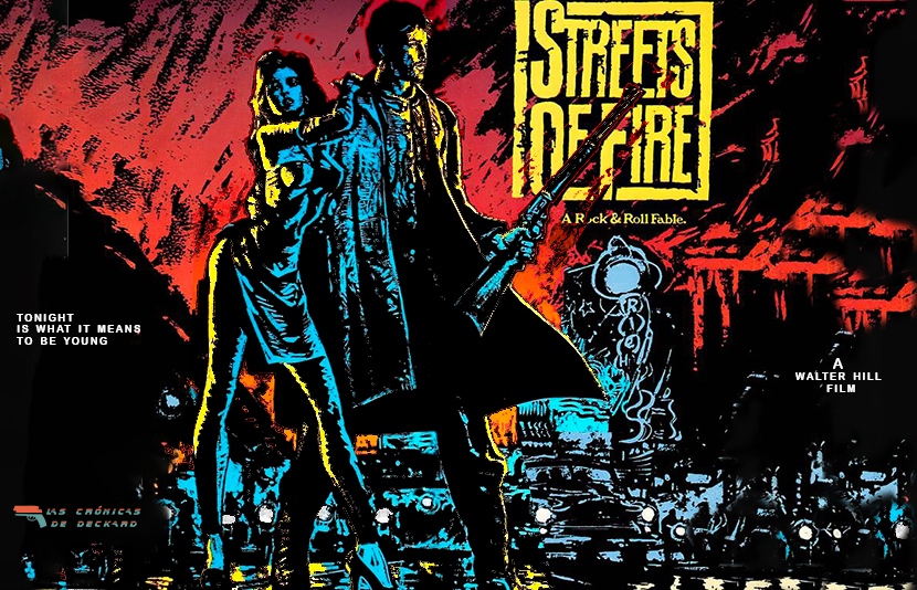 Calles de Fuego Poster Crítica Las Crónicas de Deckard