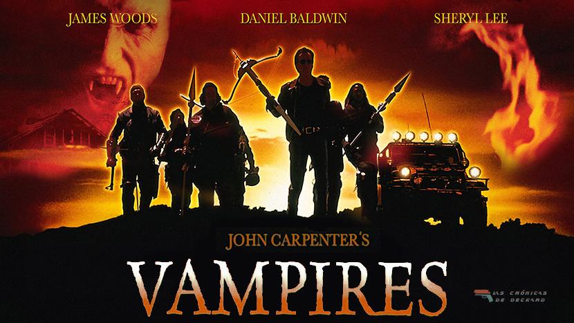 Vampiros de John Carpenter Poster para la crítica Las Crónicas de Deckard